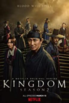 Kingdom (2019) : ผีดิบคลั่ง บัลลังก์เดือด | 6 ตอน (จบ)